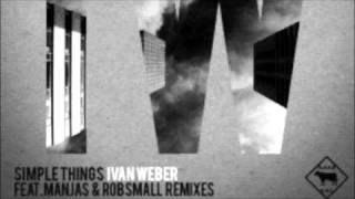 Ivan Weber -  Simple Things (ManJas remix)