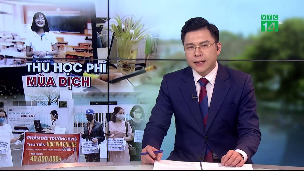 Trường quốc tế Anh Việt BVIS thu hàng tỷ đồng tiền học online | VTC14