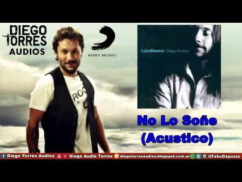 Diego Torres - No Lo Soñe (Acustico) (Audio) | Diego Torres Audios mp3
