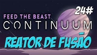 FTB Continuum - Reator de Fusão Tech Reborn - Minecraft 1.12.2 - PTBR - ep.24
