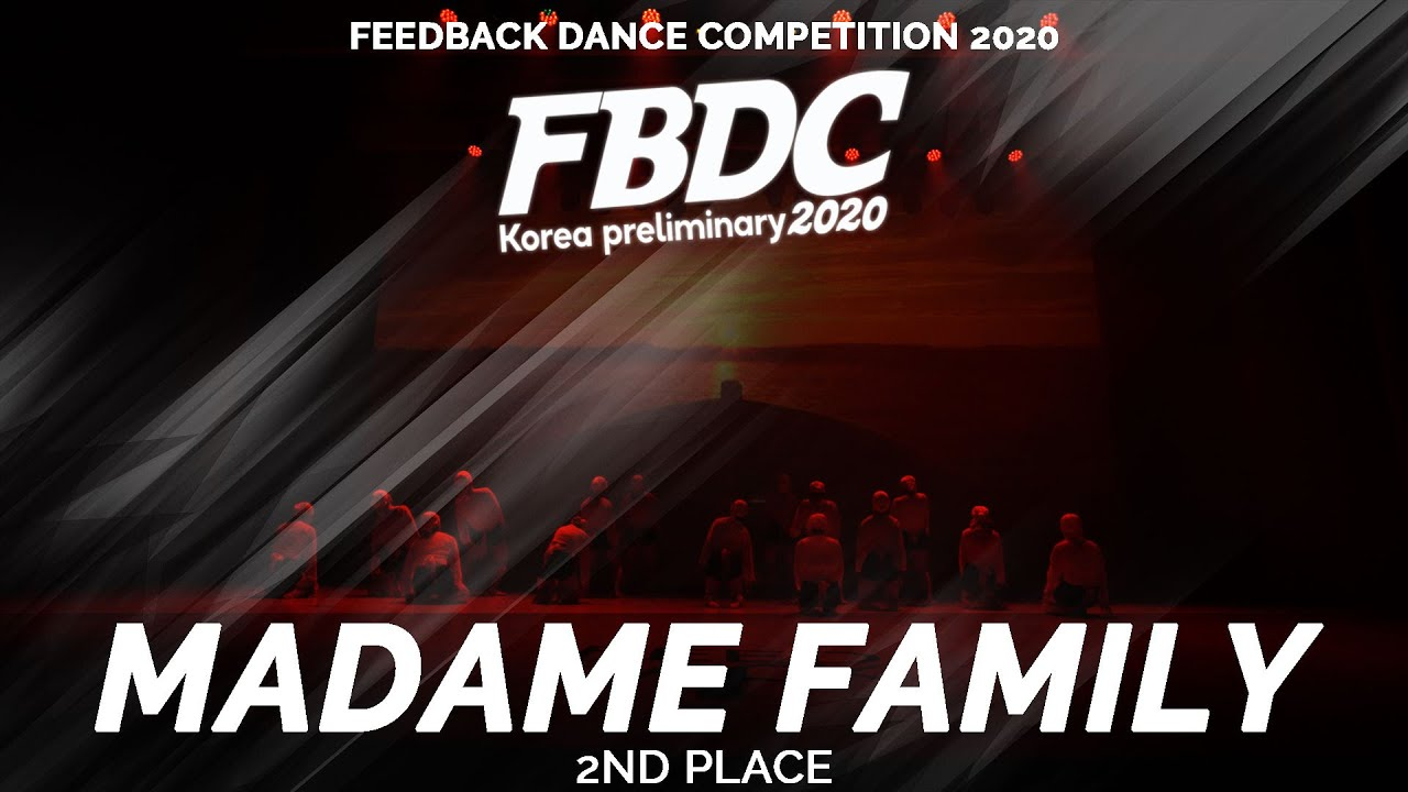 MADAME FAMILY [2ND PLACE] | 2020 FEEDBACK COMPETITION KOREA PRELIMINARY | 피드백 컴페티션 2020 한국예선
