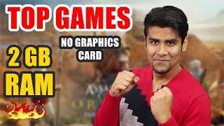 Top Games You Can Play Without Graphics Card | 2GB or 4 GB RAM | Medium to Low Settings