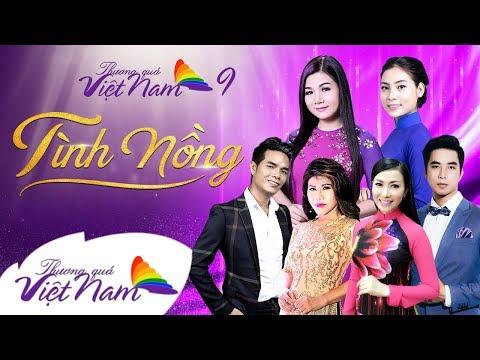 Liveshow Thương Quá Việt Nam 9 || Tình Nồng [Full] - Dương Hồng Loan, Ngọc Hân, Ân Thiên Vỹ ...