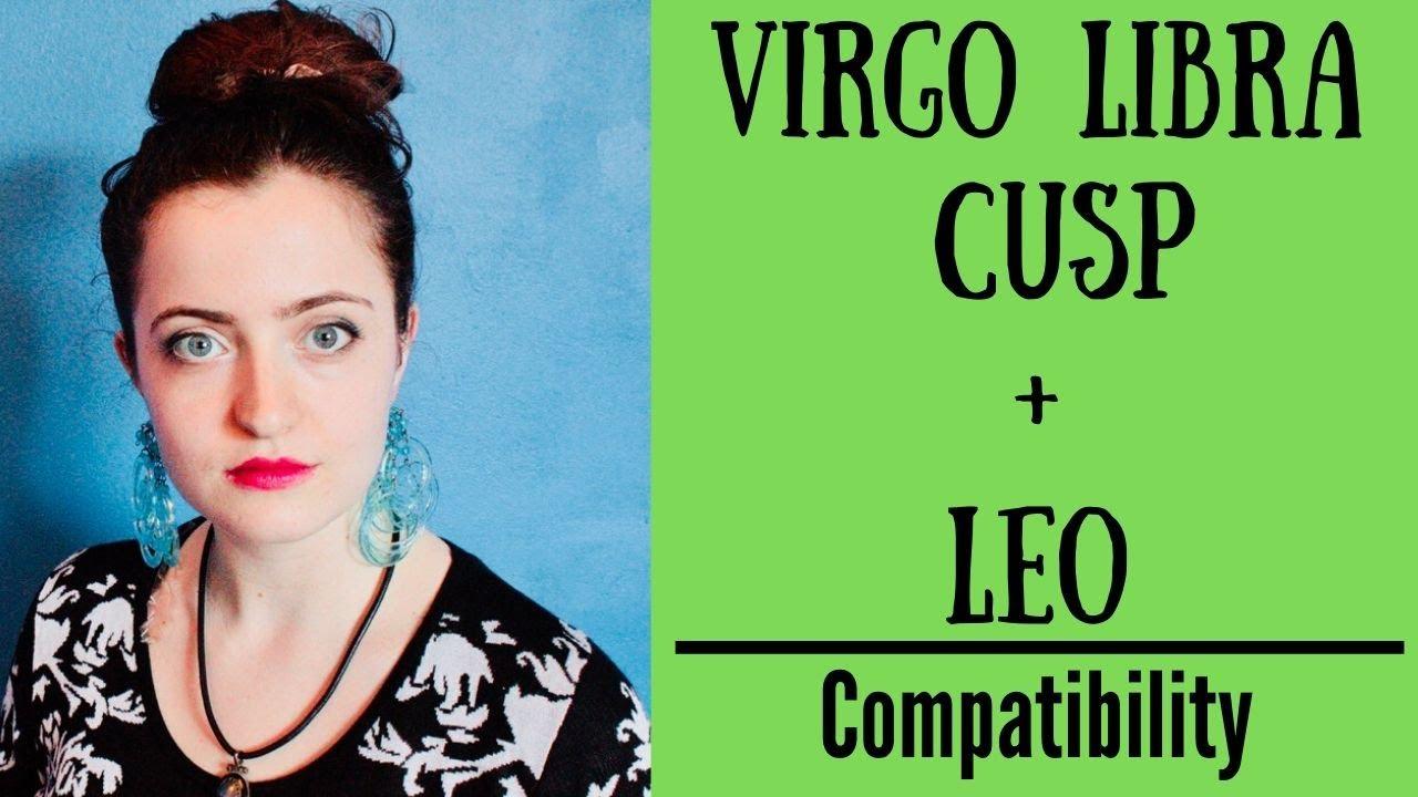 Virgo libra cusp love matches