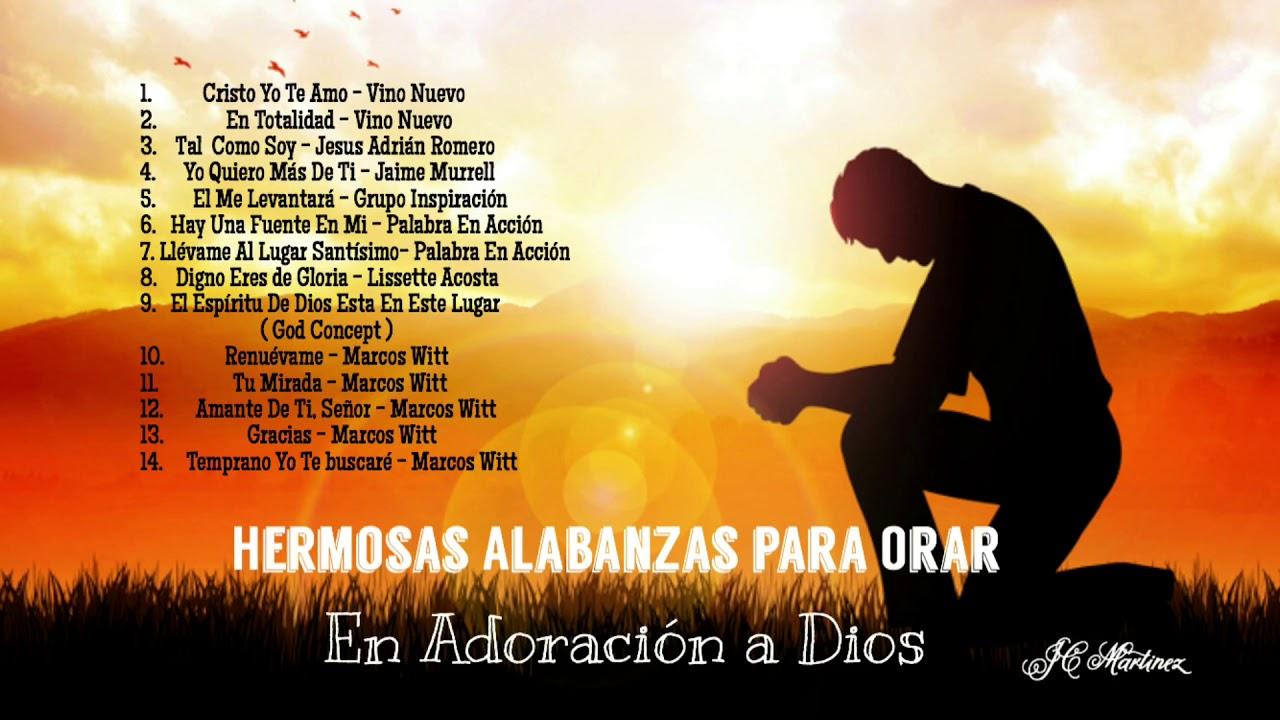 Alabanzas Cristianas De Adoracion canciones cristianas de alabanza y adoracion a dios 🥇 2019