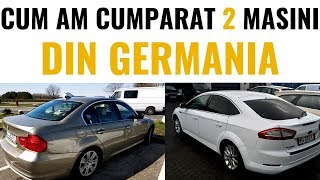 Cum am cumparat un BMW E90 si un Ford Mondeo din Germania