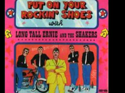 Long Tall Ernie And The Shakers - Put On Your Rockin' Shoes With Long Tall Ernie And The Shakers
