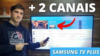 SAMSUNG TV PLUS - Mais 2 CANAIS adicionados