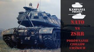 NATO vs ZSRR! Porównanie czołgów ciężkich!