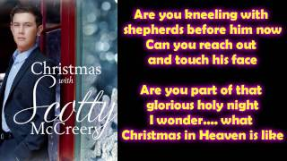 Scotty McCreery - Christmas in Heaven (Lyrics)