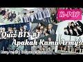 Lagu Quiz BTS #1 : Apakah Kamu Army? (Mudah) Bahasa Indonesia | NAL Channel mp3