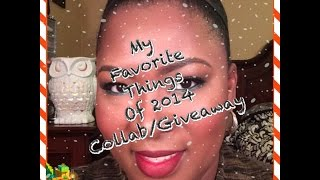 My favorite things 2014 Collab/Giveaway Thumbnail