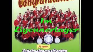 Schalmeienmusikanten Langenreichenbach - Im Zigeunerlager