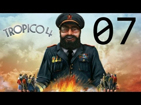 Tropico 4 - Rise To Power - St. Clara - Episode 07 |