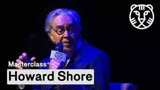 Masterclass: Howard Shore | IFFR 2020