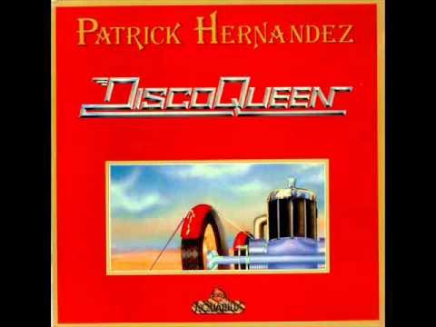 patrick hernandez - disco queen