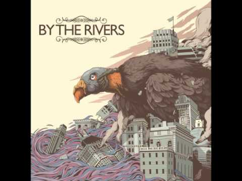 By The Rivers - By The Rivers (Full Album)