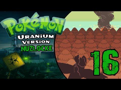 """Pokemon Uranium Nuzlocke [Beta 4.0] - Episode 16 - """"Things Get Dark..."""""""
