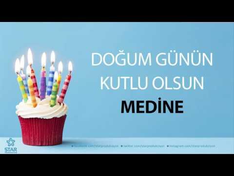 İyi ki Doğdun MEDİNE - İsme Özel Doğum Günü Şarkısı