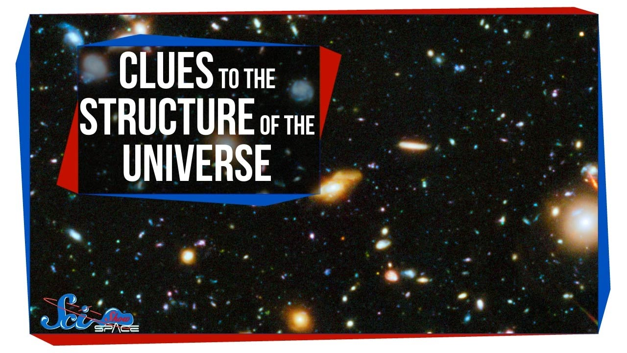 New Clues to the Structure of the Universe