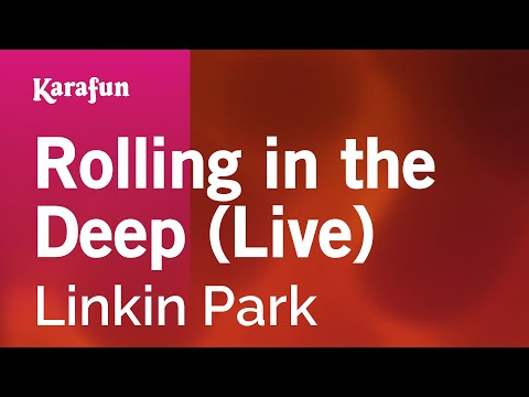 Karaoke Rolling in the Deep (Live) - Linkin Park *