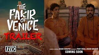 Video The Fakir of Venice Trailer | Farhan Akhtar & Annu Kapoor download MP3, 3GP, MP4, WEBM, AVI, FLV Oktober 2017