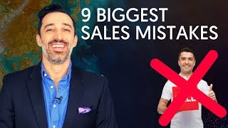 9 BIGGEST Sales Mistakes To Avoid (At All Costs)
