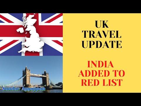 UK Quick Travel Updates India added into UK Red list   Tamil -Sundar Ayyappan [UK]