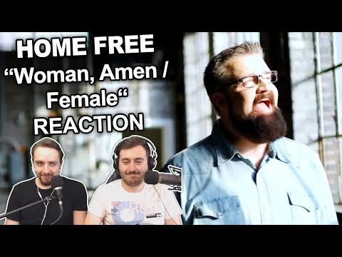 """Home Free -  Woman, Amen / Female"" Reaction"
