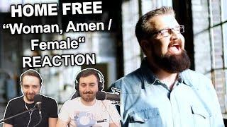 """""""Home Free -  Woman, Amen / Female"""" Reaction"""