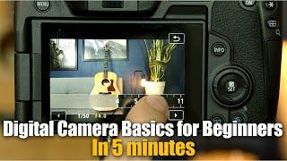 Digital Camera Basics for Begi…