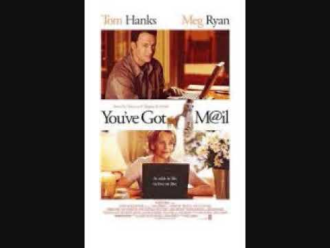 電子情書 - 電影插曲 You've Got Mail (1998)