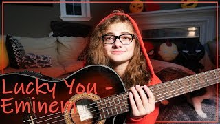 Lucky You - Eminem (Feat. Joyner Lucas) Cover by Sophie Pecora