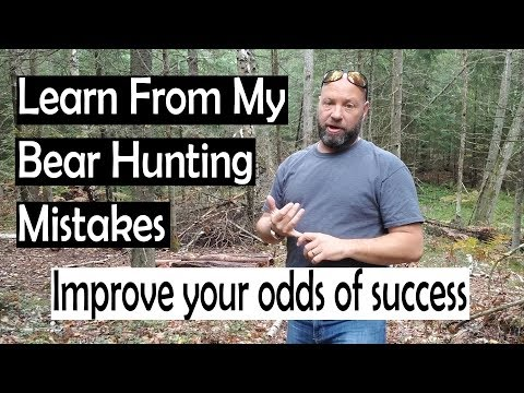 Learn From My Bear Hunting Mistakes