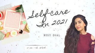 Download lagu HOW TO TAKE CARE OF YOURSELF IN 2021   Self-Care/Self-Love Tips   Positive Habits