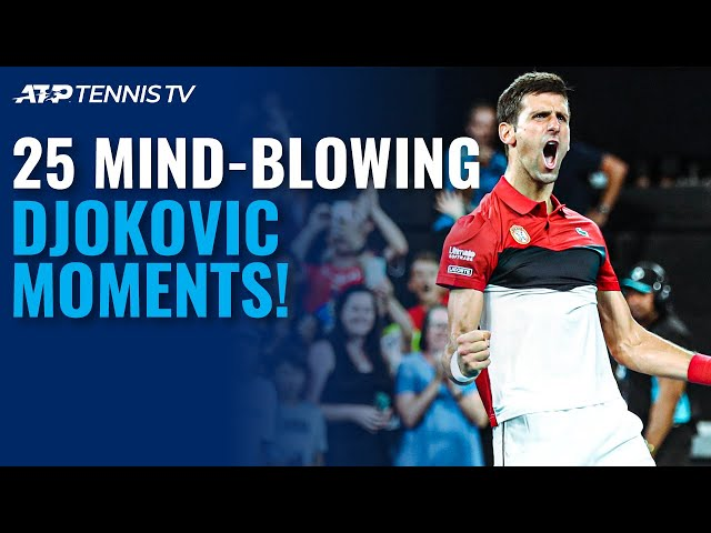 25 Novak Djokovic Moments That Will Blow Your Mind! 🤯
