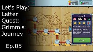 Let's Play - Letter Quest: Grimm's Journey - Ep.05 - Super Hard