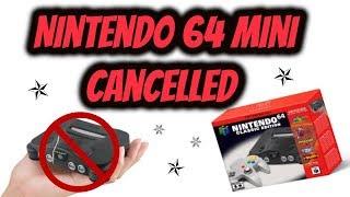 Nintendo 64 Mini Cancelled