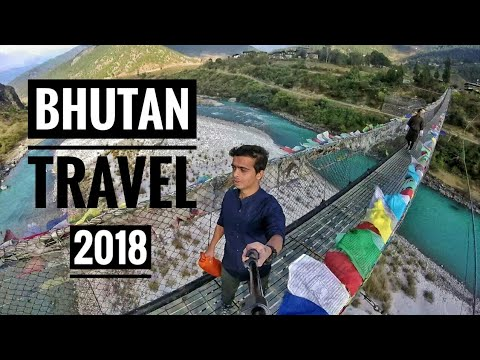 BHUTAN TRAVEL 2018 | Trailer