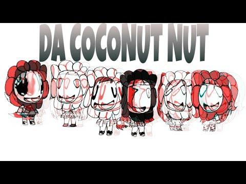 da-coconut-song-(da-coconut-nut)-[glmv?]-°fuzzy-owo°-14-subsribers??