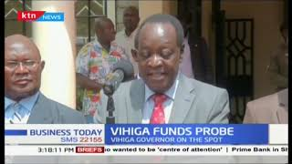 Vihiga funds probe : Auditor general report finds fault
