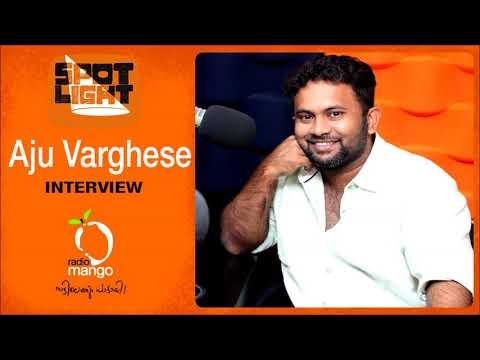 Aju Varghese | Spotlight | Radio Mango
