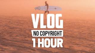 Ikson - Think U Know (Vlog No Copyright Music) - [1 Hour]