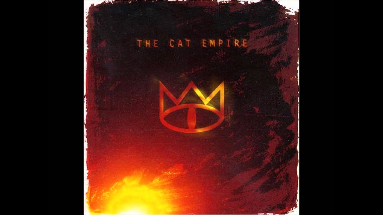 Cat Empire Youtube Days Like These