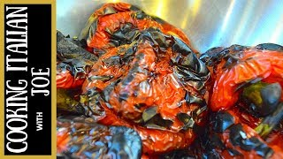 How to Make Roasted Peppers Cooking Italian with Joe