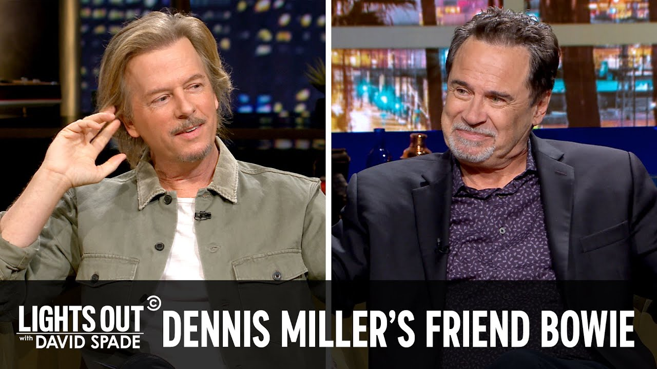 Dennis Miller Can't Stop Name-Dropping - Lights Out with David Spade