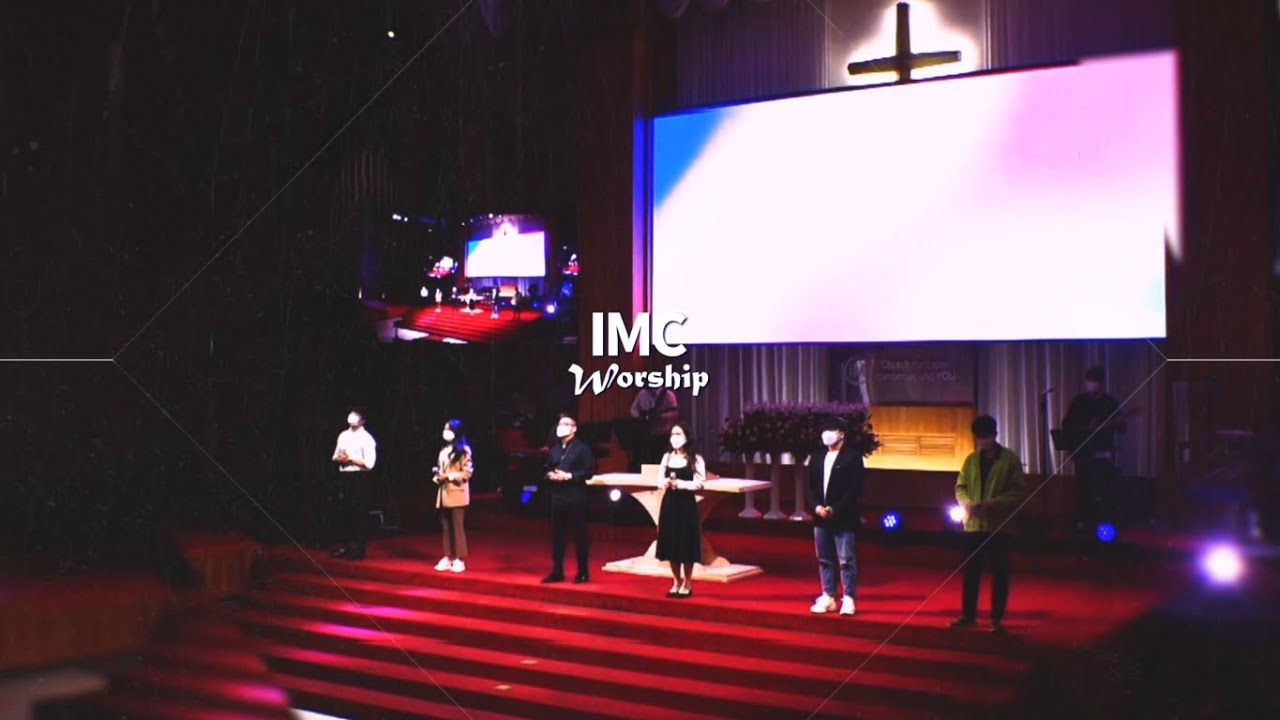 [주일4부 IMC Linkers] 210509 Worship Songs