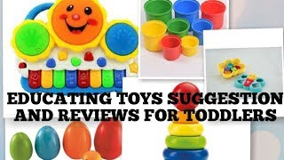 Educating-toys-budget Friendly-suggestion & Review For Infants To Toddlers