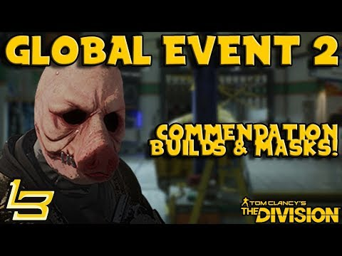 Global Event #2 Assault! Masks & Builds! (The Division)
