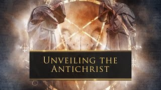 PREVIEW: Unveiling the Antichrist
